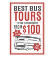template for bus tours advertisement vector image vector image