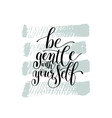 Be Gentle With Yourself Motivational Quote Hand