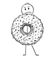 cartoon of angry man holding big donut vector image