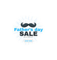 father day banner sale template vector image vector image