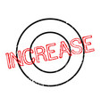 Increase rubber stamp vector image
