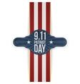 Patriot Day 9-11 realistic patriotic Banner vector image vector image
