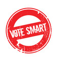 vote smart rubber stamp vector image vector image