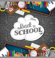 welcome back to school with school supplies vector image vector image