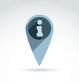 map pointer with an info icon Place location vector image