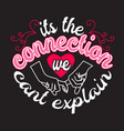 couple quotes and slogan good for t-shirt it s vector image vector image