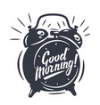 good morning text with clock vector image