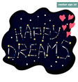 stars happy dreams vector image