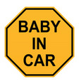 baby in car sign on white background flat style vector image vector image