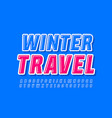 holiday poster winter travel with blue mode vector image vector image