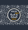 back to school sale poster banner template vector image