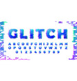 abstract distorted glitch colorful font trendy vector image