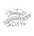 happy fathers day lettering design vector image