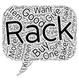 Bakers Rack A Must Have text background wordcloud vector image vector image