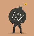 businessman bearing tax bomb vector image vector image