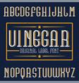 vintage label font named vinegar vector image vector image