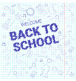 back to school doodle label hand drawn on squared vector image vector image