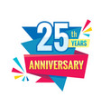 creative emblem 25 th years anniversary twenty vector image