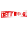 credit report sign or stamp vector image