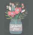 bouquet of flowers in glass jar summertime vector image