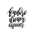 hand lettering explore dream discover vector image vector image