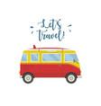 let s travel concept hippie van vector image vector image