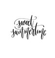 sweet summertime - hand lettering inscription text vector image vector image