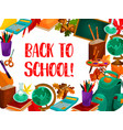 back to school lesson stationery poster vector image vector image