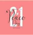 international peace day with 21 number graphic vector image vector image