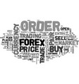 what are the order types used by forex traders vector image vector image