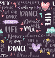 hand drawn lettering phrase seamless pattern and vector image