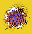 colorful poster 2020 in pop art style with bomb vector image vector image