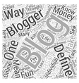 what is the meaning of blogging Word Cloud Concept vector image vector image