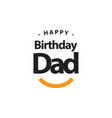 Happy birthday dad template design