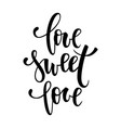 love sweet love hand drawn creative calligraphy vector image vector image