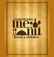 restaurant menu food and drinks vector image
