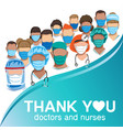 thank you to doctors and nurses vector image vector image