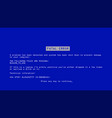 blue screen of death bsod fatal driver vector image