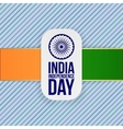 india independence day greeting badge vector image