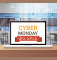 cyber monday sign on laptop monitor big sale vector image