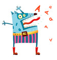 dog monster in pants screaming vector image vector image