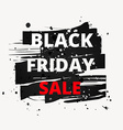 grunge paint black friday sale vector image vector image