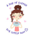hand drawn beautiful cute girl with cup of coffee vector image