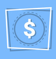 dollar sign icon currency web button vector image vector image