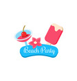 beach party summer vacation vector image