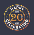 happy 20th years anniversary celebration sticker vector image