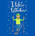 i like winter skier poster vector image