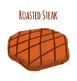 roasted steak slice fried meat flat style vector image vector image