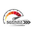 5g fast network speed internet 5g concept vector image vector image