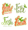 fresh food sign set organic food local vector image